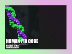 DNA / Human Pin Code